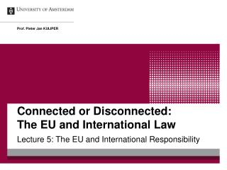 Connected or Disconnected: The EU and International Law