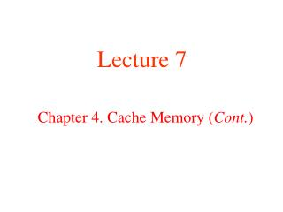 Chapter 4. Cache Memory ( Cont. )