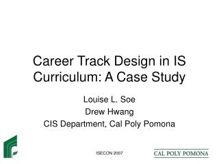 Career Track Design in IS Curriculum: A Case Study