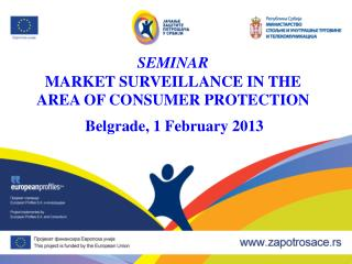 SEMINAR MARKET SURVEILLANCE IN THE AREA OF CONSUMER PROTECTION