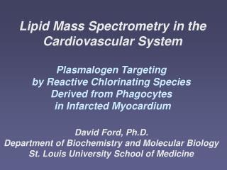 Lipid Mass Spectrometry in the Cardiovascular System Plasmalogen Targeting