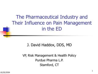 The Pharmaceutical Industry and Their Influence on Pain Management in the ED