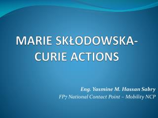 MARIE SK?ODOWSKA-CURIE ACTIONS