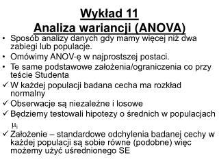 Wykład 11 Analiza wariancji  (ANOVA)