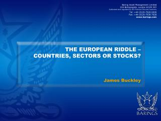 THE EUROPEAN RIDDLE –  COUNTRIES, SECTORS OR STOCKS?