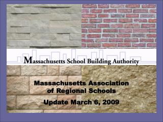 Massachusetts Association of Regional Schools Update March 6, 2009