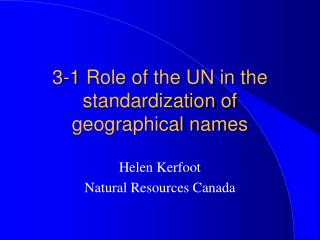 3-1 Role of the UN in the standardization of geographical names