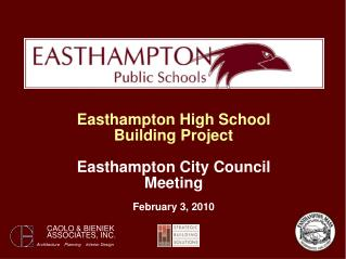 Easthampton High School Building Project Easthampton City Council Meeting February 3, 2010
