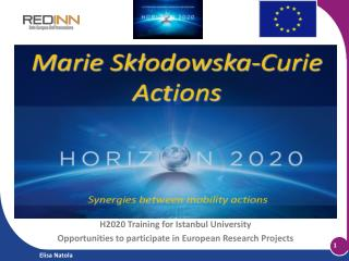 H2020 Training for Istanbul University Opportunities to participate in European Research Projects