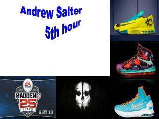 Andrew Salter           5th hour