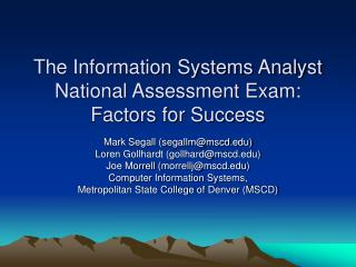 The Information Systems Analyst  National Assessment Exam:  Factors for Success
