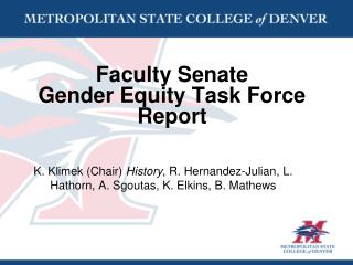 Faculty Senate  Gender Equity Task Force Report