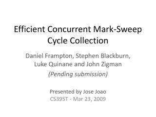 Efficient Concurrent Mark-Sweep Cycle Collection