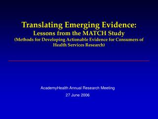 AcademyHealth Annual Research Meeting 27 June 2006