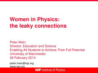 Women in Physics:  the leaky connections