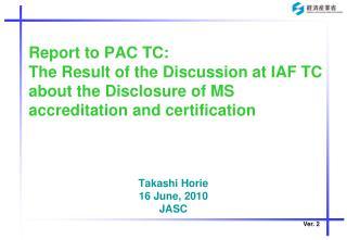 Takashi Horie 16 June, 2010 JASC