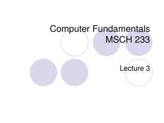 Computer Fundamentals  MSCH 233