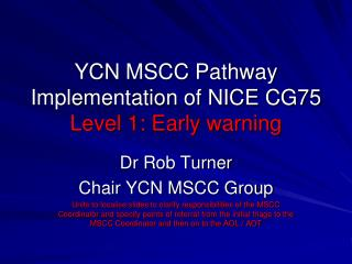 YCN MSCC Pathway Implementation of NICE CG75 Level 1: Early warning