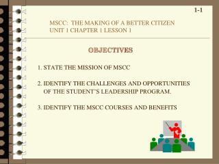 MSCC:  THE MAKING OF A BETTER CITIZEN  UNIT 1 CHAPTER 1 LESSON 1