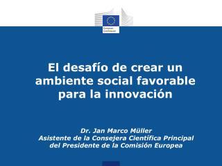 El desafío de crear  un  ambiente  social favorable  para  la innovación