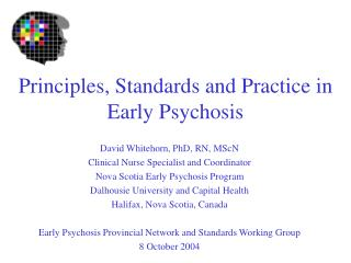 Principles, Standards and Practice in Early Psychosis