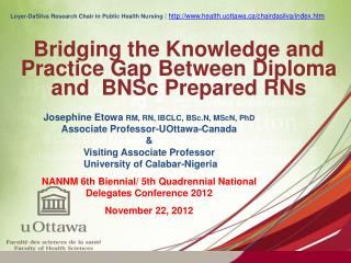 Bridging the Knowledge and  Practice Gap Between Diploma and  BNSc Prepared RNs