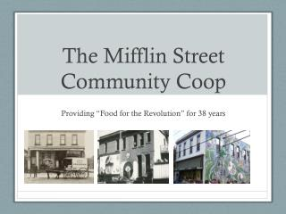 The Mifflin Street Community Coop