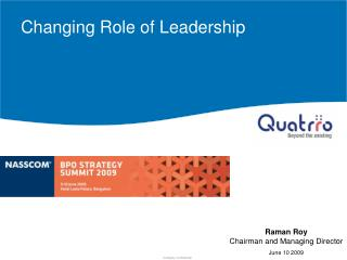 Changing Role of Leadership