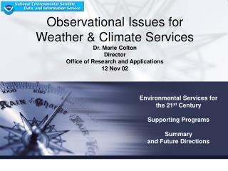 Environmental Services for  the 21 st  Century Supporting Programs Summary and Future Directions