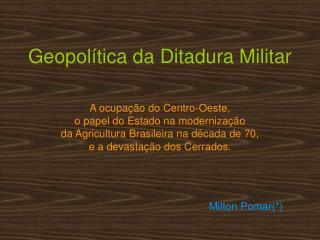 Geopol tica da Ditadura Militar