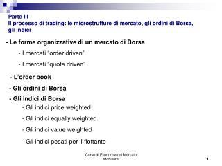 - Le forme organizzative di un mercato di Borsa