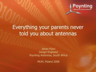 Everything your parents never told you about antennas