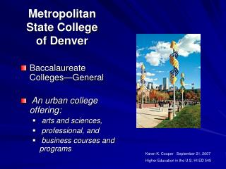 Metropolitan State College  of Denver