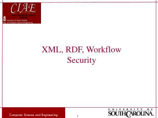 XML, RDF, Workflow Security