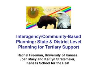 Interagency/Community-Based Planning: State & District Level Planning for Tertiary Support