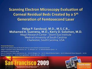 Helga P. Sandoval, M.D., M.S.C.R.,  Mohamed A. Guenena, M.D., Kerry D. Solomon, M.D.