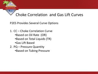 Choke Correlation  and Gas Lift Curves