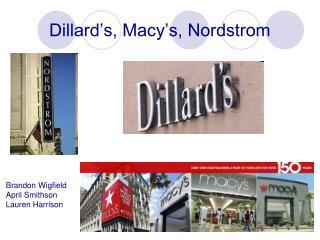 Dillard's, Macy's, Nordstrom
