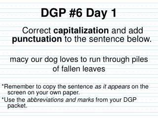 DGP #6 Day 1