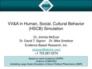 VV&A in Human, Social, Cultural Behavior (HSCB) Simulation