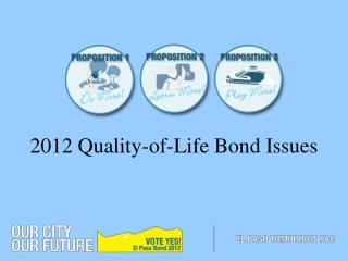 2012 Quality-of-Life Bond Issues