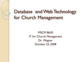 Database  and Web Technology for Church Management