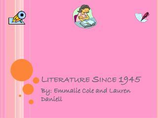Literature Since 1945