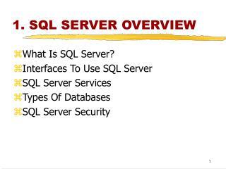 1. SQL SERVER OVERVIEW