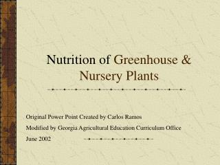 Nutrition of Greenhouse  Nursery Plants
