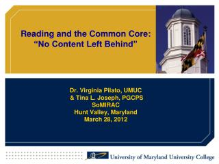 Dr. Virginia Pilato, UMUC  & Tina L. Joseph, PGCPS SoMIRAC Hunt Valley, Maryland March 28, 2012