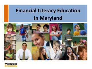 History of Financial Literacy  Education in Maryland