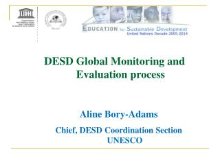 DESD Global Monitoring and Evaluation process