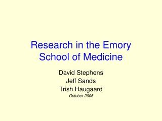 Research in the Emory  School of Medicine