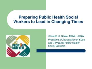 Preparing Public Health Social Workers to Lead in Changing Times